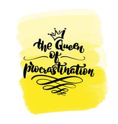 Queen procrastination vector