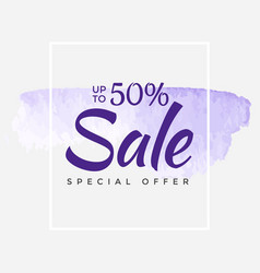 sale final up to 50 off sign over art brush vector image