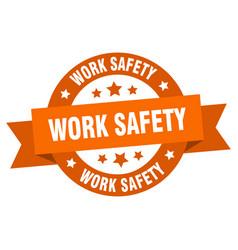 work safety ribbon work safety round orange sign vector image