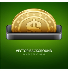 Dollars money coin from cash machine vector image vector image