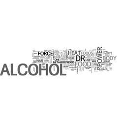 Alcohol has no food value text word cloud concept vector