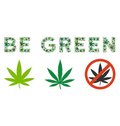 Be green label composition of marijuana vector