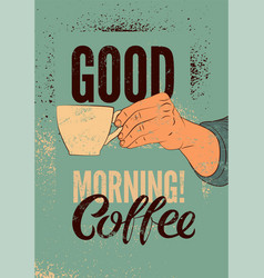 coffee typographic vintage style grunge poster vector image