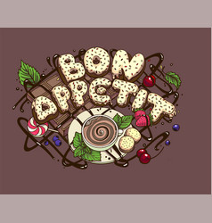 hand drawn typography poster bon appetit vector image