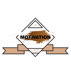Motivation quote poster inspirational banner vector