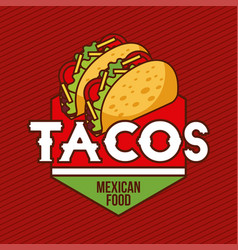 tacos mexican food card advertising banner vector image
