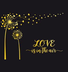 gold dandelion with flying hearts vector image