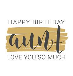 Handwritten lettering happy birthday aunt vector