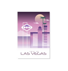 trip to las vegas travel poster template vector image