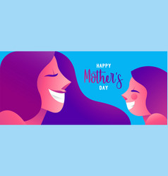 Happy mother day web banner of cute girl and mom vector