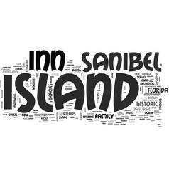 Island inn sanibel island text background word vector