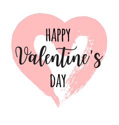 hand drawn lettering for valentines day with drawn vector image