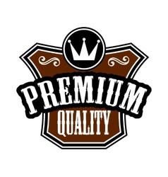 Premium Quality emblem or label vector image vector image