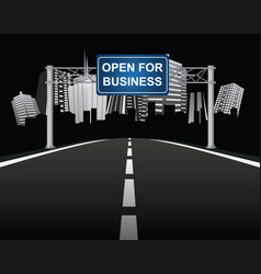 city open for business sign on gantry vector image