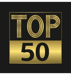 Top fifty sign vector