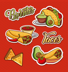 burritos tacos nachos mexican food tomato avocado vector image