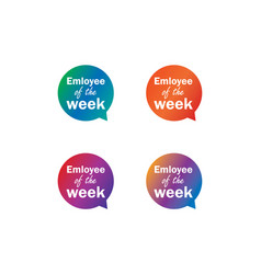 emloyee week label tag bubble set vector image