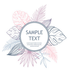 pastel tropical design with palm leaves sample vector image