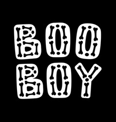 boo boy halloween lettering vector image