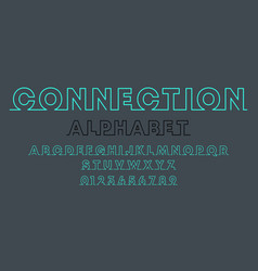 connection alphabet template set letters and vector image
