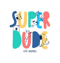 hand drawing family animals and slogan vector image