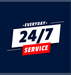 Everyday 24 hours service background design vector
