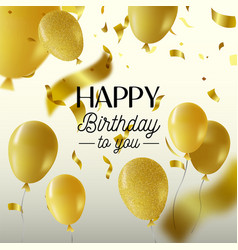 happy birthday gold party balloon greeting card vector image