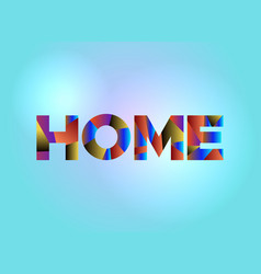 Home concept colorful word art vector