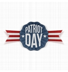 Patriot Day Text on patriotic Label vector image