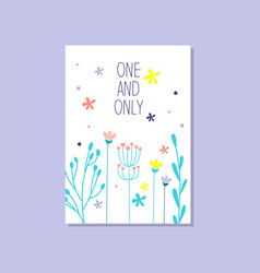 Romantic greeting card with the inscription one vector