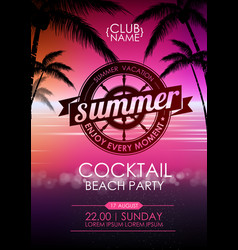 summer poster cocktail beach party lettering vector image