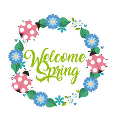 wreath flowers ladybugs welcome spring decoration vector image