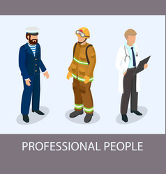sailor firefighter and doctor at the professional vector image