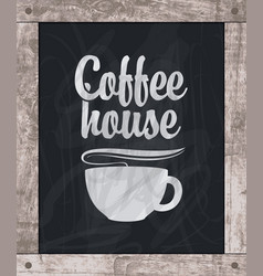 Coffee cup drawing chalk on board in wooden frame vector