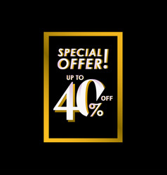 Discount special offer up to 40 off label vector