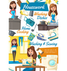 housework and housekeeping poster with housewife vector image