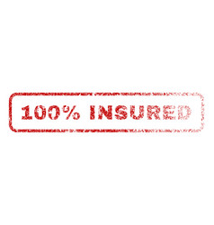 100 percent insured rubber stamp vector image