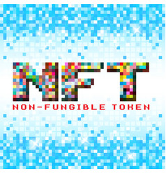 nft non fungible tokens pixels text vector image