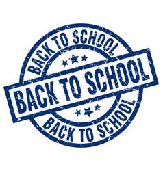 back to school blue round grunge stamp vector image