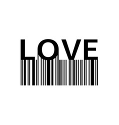 love slogan with barcode print love for your vector image