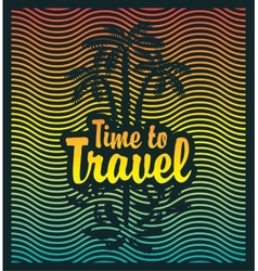 palm trees sea and inscription time travel vector image
