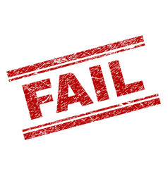 Scratched textured fail stamp seal vector