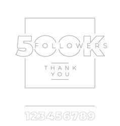 500k followers thank you minimalist typography vector image