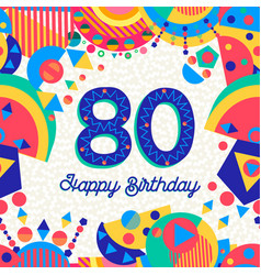 80 eighty year birthday party greeting card vector