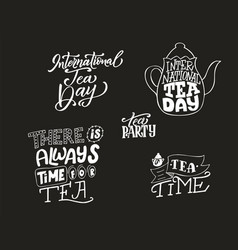 International tea day poster hand lettering card vector