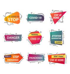 Oronavirus quarantine warning stay home signs vector