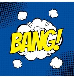 Bang comic vector image