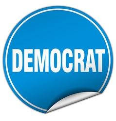 Democrat round blue sticker isolated on white vector