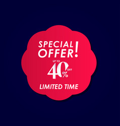 Discount special offer up to 40 off limited time vector