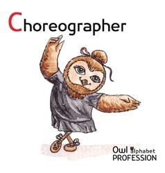 Alphabet professions Owl Letter C - Choreographer vector image vector image